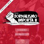 Semana Jornalismo Importa II debate  o mercado, opressões e a cobertura esportiva