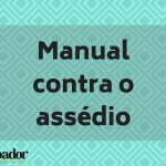 Manual contra o assédio