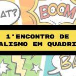 1º Encontro de Jornalismo em Quadrinhos acontece na próxima segunda