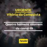 Conquista: quatro homens morrem da covid-19