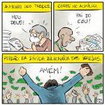 A fé que remove dívidas dos bilionários e mata o pobre