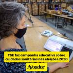 TSE faz campanha educativa sobre cuidados sanitários nas eleições 2020